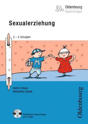 Sexualerziehung, m. CD-ROM, Kathrin Hüser, Alexandra Lampe