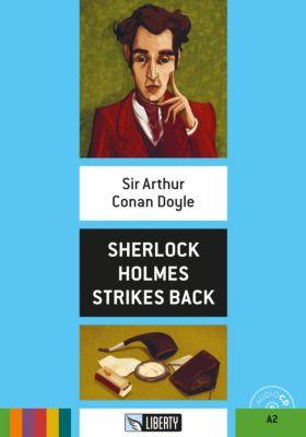 Sherlock Holmes strikes back, m. Audio-CD, Arthur Conan Doyle