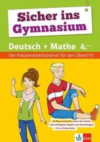 Sicher ins Gymnasium Deutsch und Mathematik 4. Klasse