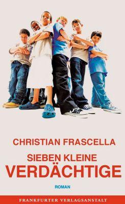 Sieben kleine Verdächtige, Christian Frascella