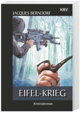 Siggi Baumeister Band 21: Eifel-Krieg, Jacques Berndorf
