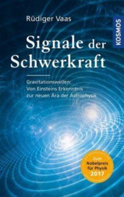 Signale der Schwerkraft, Rüdiger Vaas