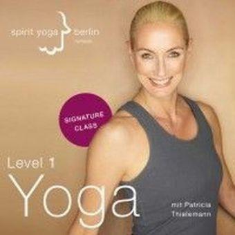 Signature Class-Level 1 Yoga, Patricia Thielemann