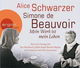 Simone de Beauvoir, Mein Werk ist mein Leben, 2 Audio-CDs, Simone de Beauvoir