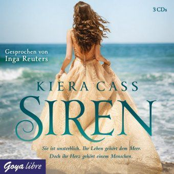 Siren, 3 Audio-CDs, Kiera Cass