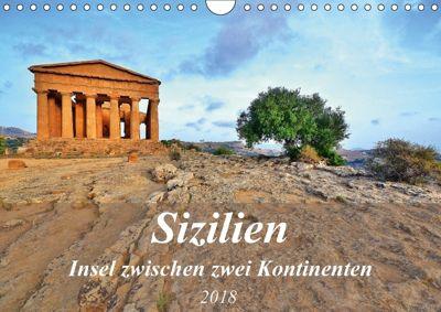 Sizilien - Insel zwischen zwei Kontinenten (Wandkalender 2018 DIN A4 quer), Jutta Heußlein