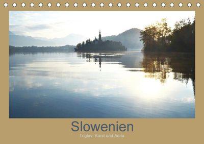 Slowenien - Triglav, Karst und Adria (Tischkalender 2018 DIN A5 quer), k. A. Fotokullt