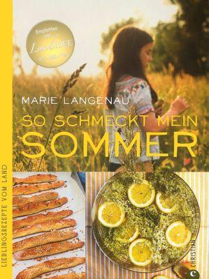 So schmeckt mein Sommer, Marie Langenau