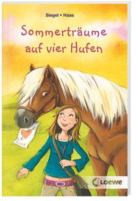 Sommerträume auf vier Hufen, Kathrin Siegel, Meike Haas