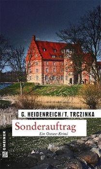 Sonderauftrag, Gabriela Heidenreich, Thomas Trczinka