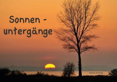 Sonnenuntergänge (Tischaufsteller DIN A5 quer), Sabine Schmidt