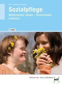 Sozialpflege, Elke Koch, Chr. Neumann, Wolfgang E. Schmidt