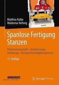 Spanlose Fertigung Stanzen, Matthias Kolbe, Waldemar Hellwig
