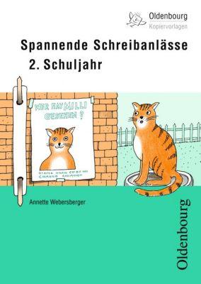 Spannende Schreibanlässe 2. Schuljahr, Annette Webersberger