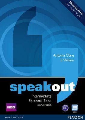 Speakout: Intermediate Students Book, w. DVD-ROM, Antonia Clare, J. J. Wilson