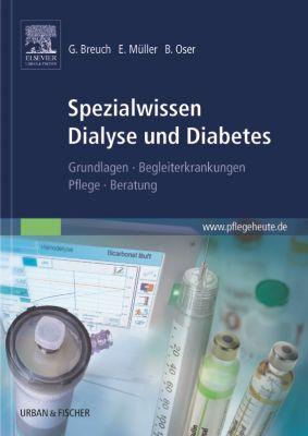 Spezialwissen Dialyse und Diabetes, Gerd Breuch, Eckhard Müller, Bertil Oser