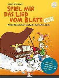 Spiel mir das Lied vom Blatt, m. 1 Audio-CD (mixed mode), Clemens Maria Kitschen