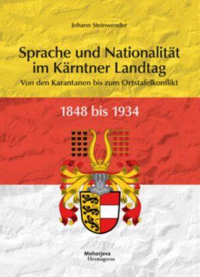 Sprache und Nationalität im Kärntner Landtag 1848 bis 1934, Johann Steinwender