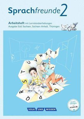 Sprachfreunde, Ausgabe Süd (2015): 2. Schuljahr, Arbeitsheft mit Lernstandserhebungen in Schulausgangsschrift, Susanne Kelch, Andrea Knöfler
