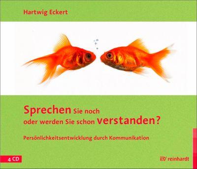 Sprechen Sie noch oder werden Sie schon verstanden?, 4 Audio-CDs, Hartwig Eckert