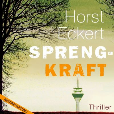Sprengkraft, 10 CDs + 1 MP3-CD, Horst Eckert