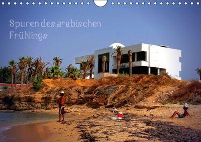 Spuren des arabischen Frühlings (Posterbuch, DIN A4 quer), Reiner Silberstein