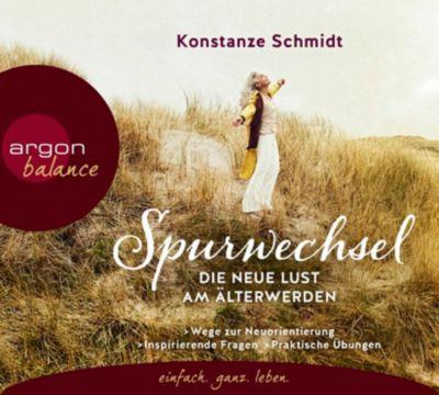Spurwechsel - Die neue Lust am Älterwerden, 3 Audio-CDs, Konstanze Schmidt