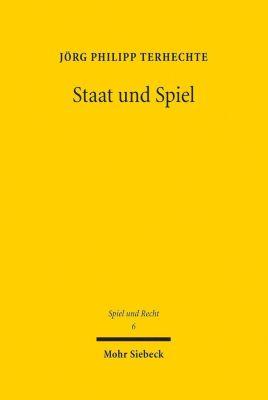 Staat und Spiel, Jörg Ph. Terhechte