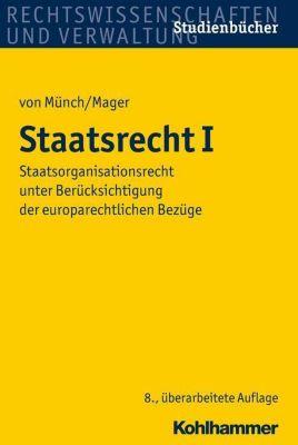 Staatsrecht I, Ingo von Münch, Ute Mager
