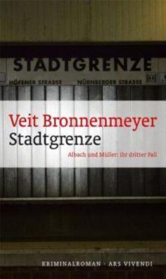 Stadtgrenze, Veit Bronnenmeyer