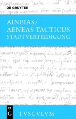 Stadtverteidigung / Poliorketika, Aineias/Aeneas Tacticus