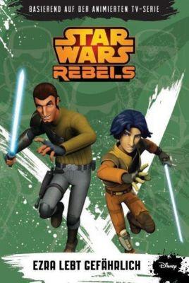 Star Wars - Rebels Band 3: Ezra lebt gefährlich, Michael Kogge