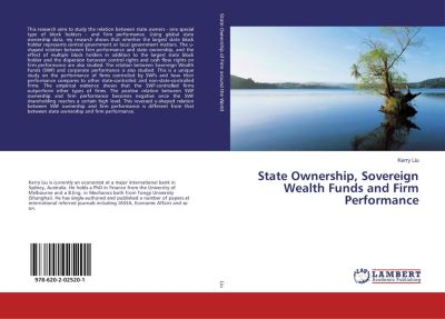 State Ownership, Sovereign Wealth Funds and Firm Performance, Kerry Liu