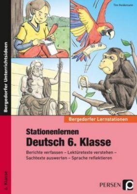 Stationenlernen Deutsch 6. Klasse, Tim Heidemann