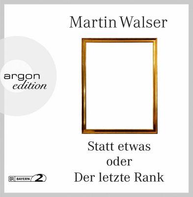 Statt etwas oder Der letzte Rank, 4 Audio-CDs, Martin Walser