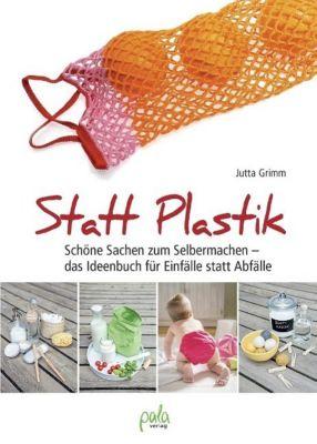 Statt Plastik, Jutta Grimm