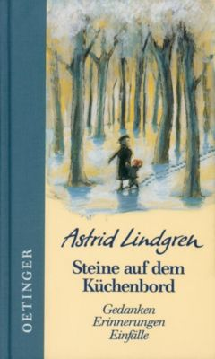 Steine auf dem Küchenbord, Astrid Lindgren