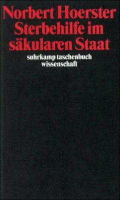 Sterbehilfe im säkularen Staat, Norbert Hoerster