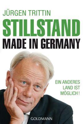 Stillstand made in Germany, Jürgen Trittin