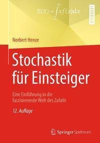 Stochastik für Einsteiger, Norbert Henze