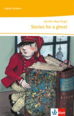 Stories for a ghost!, Jennifer Baer-Engel