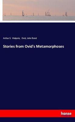 Stories from Ovid's Metamorphoses, Arthur S. Walpole, Ovid, John Bond