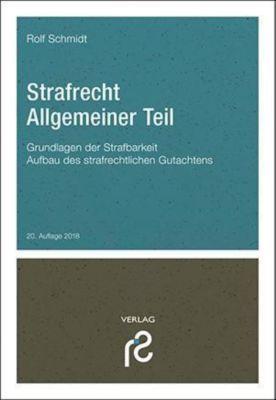 Strafrecht Allgemeiner Teil, Rolf Schmidt