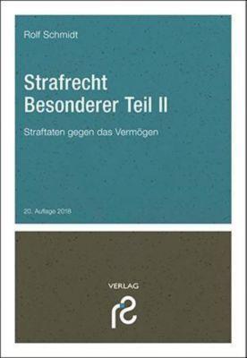 Strafrecht Besonderer Teil II, Rolf Schmidt
