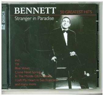Stranger In Paradise-50 Greatest, Tony Bennett