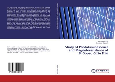 Study of Photoluminescence and Magnetoresistance of Bi Doped CdSe Thin, Vishwanath Patil, Dhananjay Gujarathi