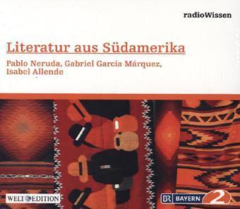 Südamerika-Pablo Neruda,Gabrie, Edition Br2 Radiowissen, Welt-edition