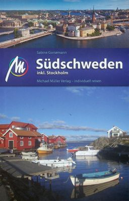Südschweden inkl. Stockholm, Sabine Gorsemann