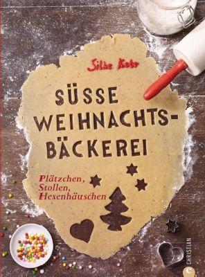 Süße Weihnachtsbäckerei, Silke C. Kobr
