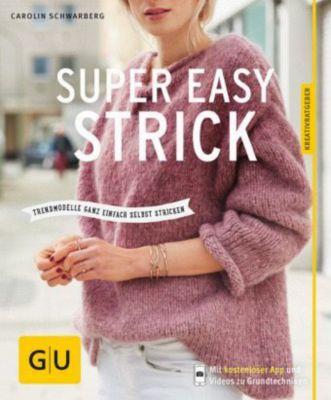 Super easy strick, Carolin Schwarberg